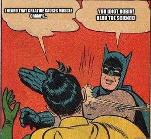 Batman slaps Robin over Creatine