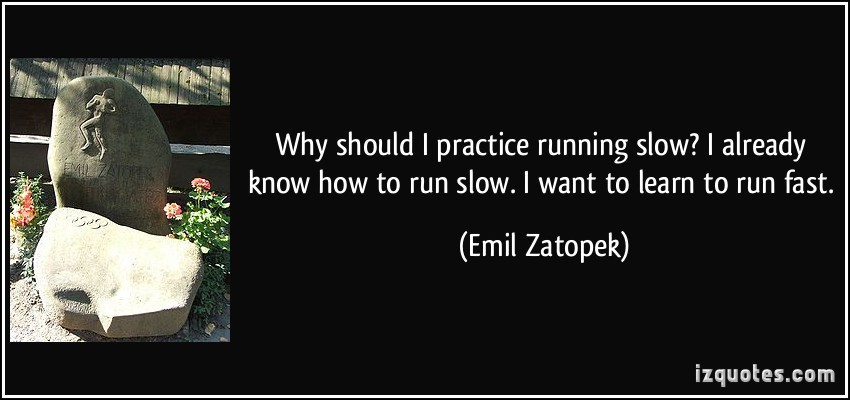 quote about learn how to run before
